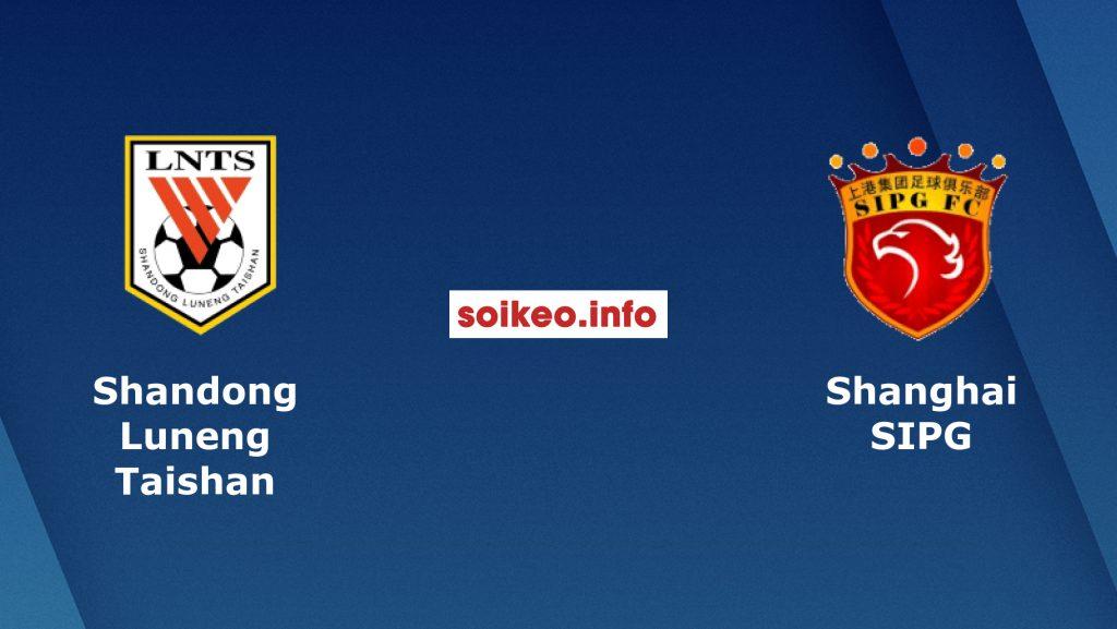 Nhận định Shandong Luneng vs Shanghai SIPG,