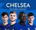 Chelsea: Lịch thi đấu và lịch thi đấu của Premier League 2021/22